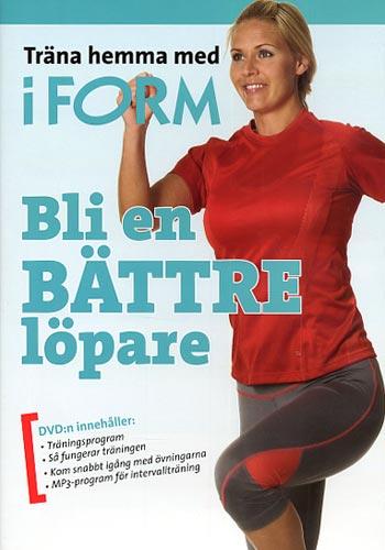 Träna hemma med iForm / Bli en bättre löpare