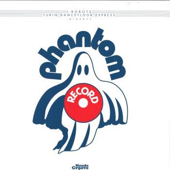 I-robots Presents Phantom Record