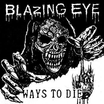 Blazing Eye: Ways To Die