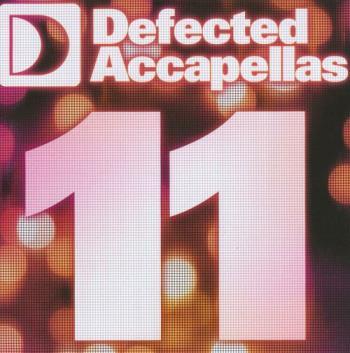 Defected Accapellas Vol 11