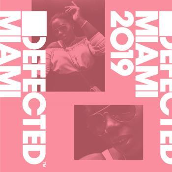 Defected Miami 2019