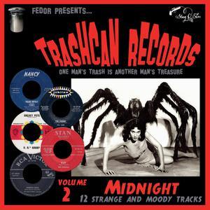 Trashcan Records Vol 2 - Midnight