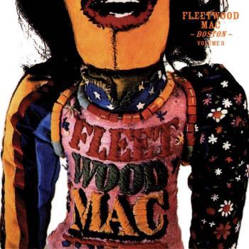 Fleetwood Mac: Boston Volume 3