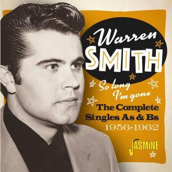 So long I'm gone/Singles 1956-62