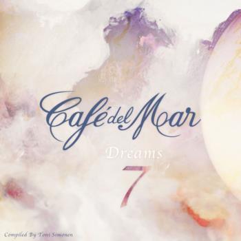 Cafe Del Mar Dreams Vol 3