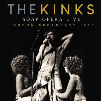 Kinks: Soap opera Live (Broadcast 1975)
