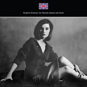 Harriott Joe Quintet And Sextet: Southern Hor...