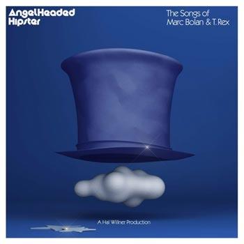 Angelheaded Hipster/Songs of Marc Bolan & T Rex