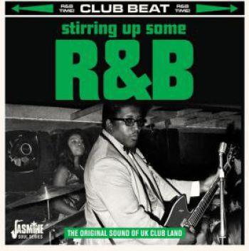 Stirring Up Some R&B - Original Sound Of UK Club