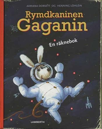 Rymdkaninen Gaganin - En Räknebok