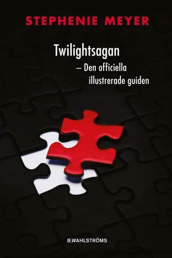 Twilightsagan - Den Officiella Illustrerade Guiden