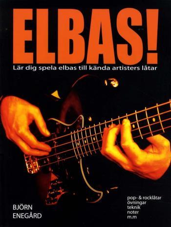 Elbas! - Lär Dig Spela Elbas Till Kända Artisters Låtar