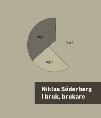 I Bruk, Brukare