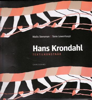 Hans Krondahl - Textila Verk