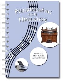 Pilgrimssång Och Himlaton - 117 Andliga Sånger