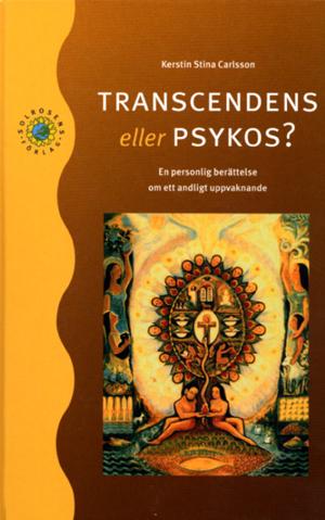 Transcendens Eller Psykos?