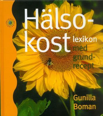 Hälsokostlexikon Med Grundrecept