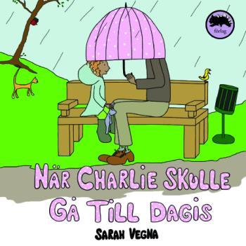 När Charlie Skulle Gå Till Dagis