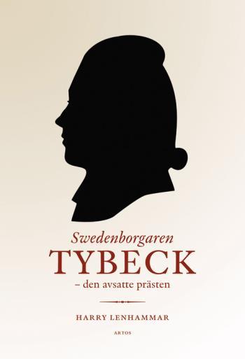 Swedenborgaren Tybeck - Den Avsatte Prästen