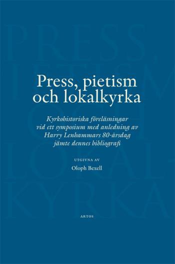 Press, Pietism Och Lokalkyrka