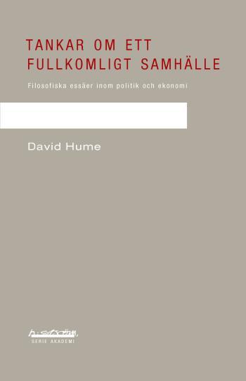 Tankar Om Ett Fullkomligt Samhälle - Filosofiska Essäer Inom Politik Och Ekonomi