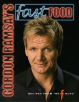 Gordon Ramsays Fast Food