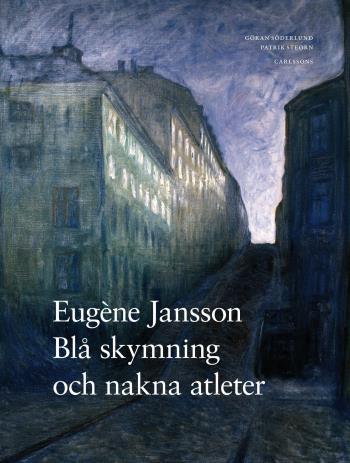 Eugène Jansson - Blå Skymning Och Nakna Atleter