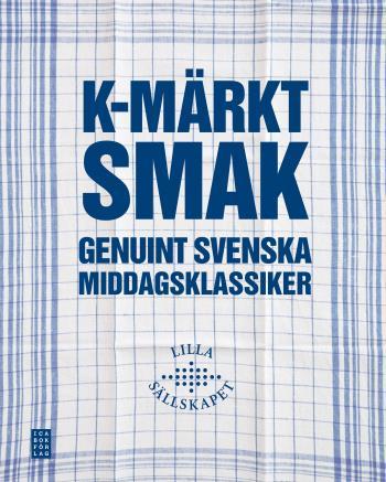K-märkt Smak - Genuint Svenska Middagsklassiker