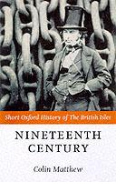Nineteenth Century - The British Isles 1815-1901
