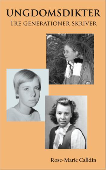 Ungdomsdikter - Tre Generationer Skriver