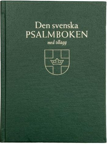 Den Svenska Psalmboken Med Tillägg. Storstil (bänkpsalmbok, Grön)