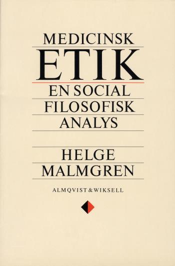 Medicinsk Etik - En Social Filosofisk Analys