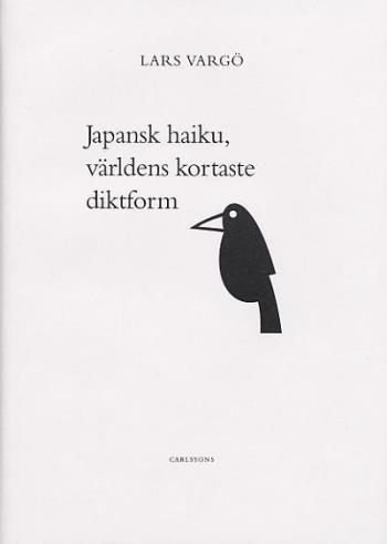 Japansk Haiku - Den Kortaste Diktformen