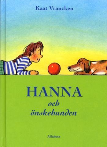 Hanna Och Önskehunden