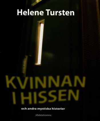 Kvinnan I Hissen - Och Andra Mystiska Historier