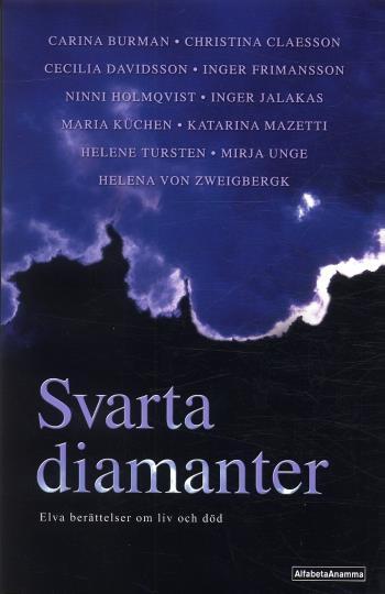 Svarta Diamanter - Elva Berättelser Om Liv Och Död