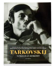 Tarkovskij - Tanken På En Hemkomst