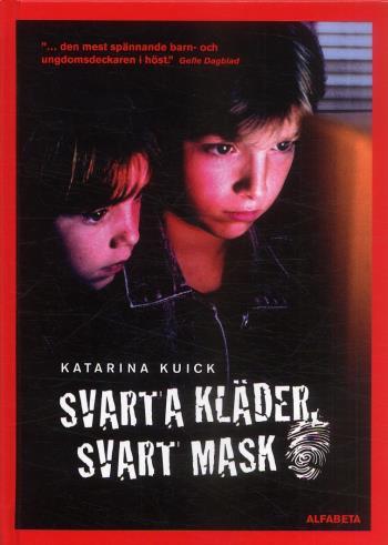 Svarta Kläder, Svart Mask