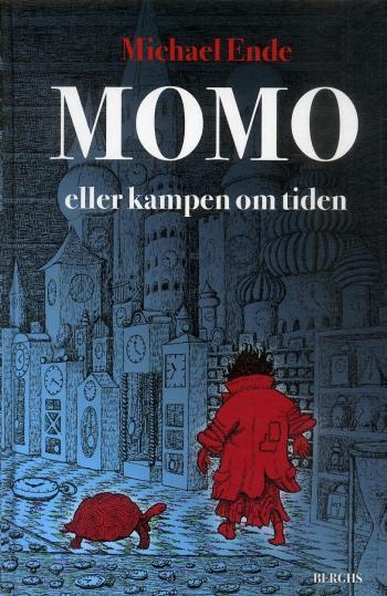 Momo Eller Kampen Om Tiden - En Sagoroman
