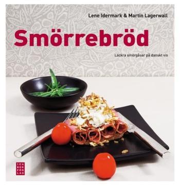 Smörrebröd - Läckra Smörgåsar På Danskt Vis
