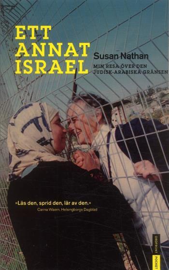 Ett Annat Israel - Min Resa Över Den Judisk-arabiska Gränsen
