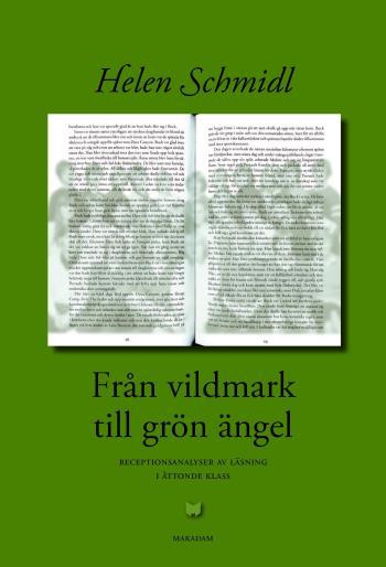 Från Vildmark Till Grön Ängel - Receptionsanalyser Av Läsning I Åttonde Klass
