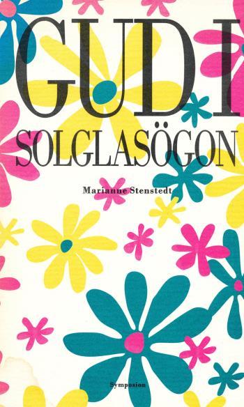 Gud I Solglasögon - Dikter