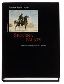 Sjunkna Palats - Historien Om Upptäckten Av Orienten