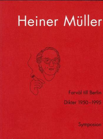 Farväl Till Berlin - Dikter 1950-1995
