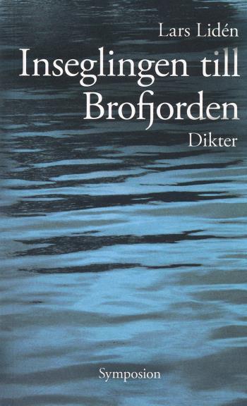 Inseglingen Till Brofjorden - Dikt