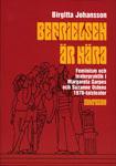 Befrielsen Är Nära - Feminism Och Teaterpraktik I Margareta Garpes Och Suzanne Ostens 1970-talsteater