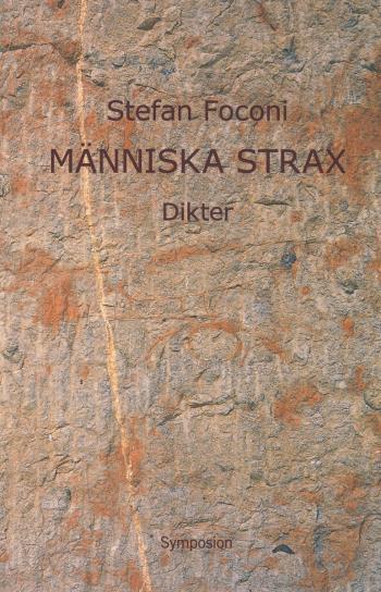 Människa Strax - Dikter