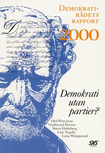 Demokrati Utan Partier? Demokratirådets Rapport 2000