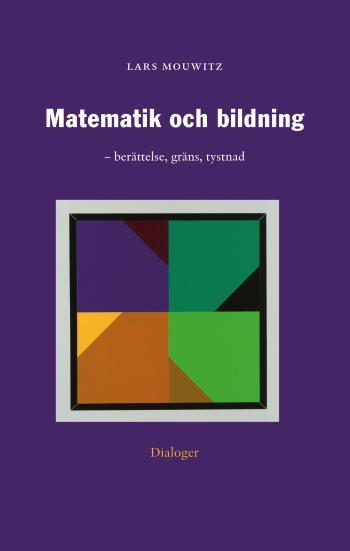 Matematik Och Bildning - Berättelse, Gräns, Tystnad